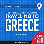 Learn Greek: A Complete Phrase Compilation for Traveling to Greece |  Innovative Language Learning LLC