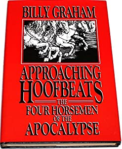 Approaching Hoofbeats: The Four Horsemen of the Apocalypse from Word Books