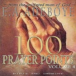 100 Prayer Points: Volume 4