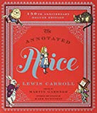 img - for The Annotated Alice: 150th Anniversary Deluxe Edition (150th Deluxe Anniversary Edition) (The Annotated Books) book / textbook / text book