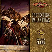 Protecting Palanthas: Dragonlance: Champions, Book 4 | Douglas W. Clark