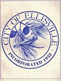 img - for City of Ellisville, Incorporated 1932 book / textbook / text book