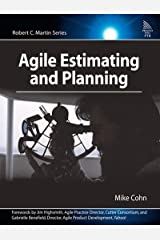 Agile Estimating and Planning (Robert C. Martin Series) Kindle Edition