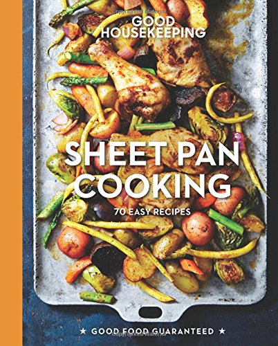Book cover from Good Housekeeping Sheet Pan Cooking: 70 Easy Recipes (Good Food Guaranteed) by Good Housekeeping