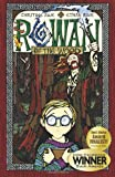 Rowan of the Wood, Christine Rose and Ethan Rose, 0981994903