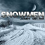 Snowmen | James Melzer