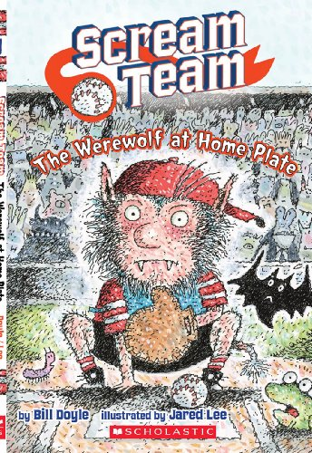 Scream Team #1: The Werewolf at Home Plate