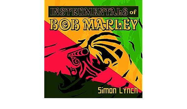 Instrumentals of Bob Marley by Simon Lynch on Amazon Music - Amazon com