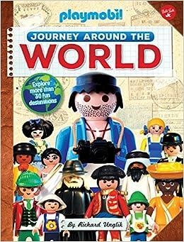 Journey Around The World: Explore More Than 30 Fun Destinations por Richard Unglik epub