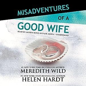 Misadventures of a Good Wife Audiobook