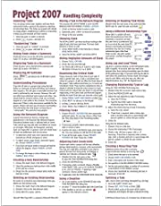 Microsoft Project 2007 Quick Reference Guide: Handling Complexity (Cheat Sheet of Instructions, Tips & Shortcuts - Laminated Card)