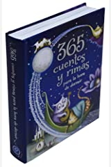 365 cuentos y rimas para la hora de dormir/ 365 Tales and Rhymes for Bedtime (Spanish Edition) Hardcover