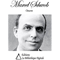 Oeuvres de Marcel Schwob (French Edition)
