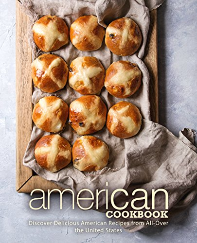 American Cookbook: Discover Delicious American Recipes from All-Over the United States by BookSumo Press