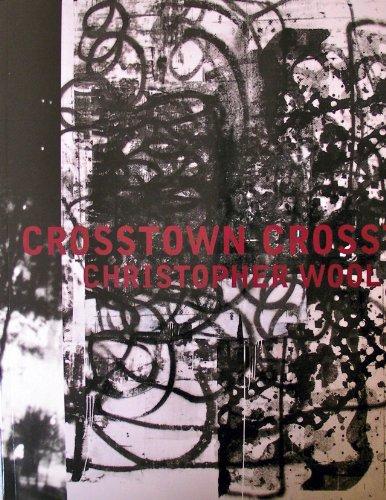 (Christopher Wool: Crosstown Crosstown 2003,)
