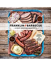 Franklin Barbecue: A Meat-Smoking Manifesto - A Cookbook