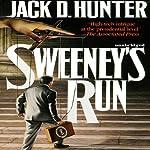 Sweeney's Run | Jack D. Hunter