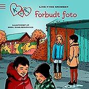 Forbudte fotos (K for Klara 15) | Line Kyed Knudsen