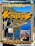 On Tour.. Circum Baikal Railroad