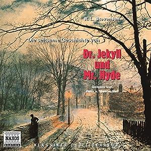 Die seltsame Geschichte von Dr. Jekyll und Mr. Hyde Hörbuch