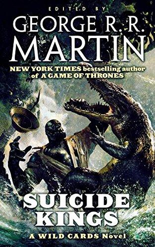 Suicide Kings: A Wild Cards Novel pdf epub