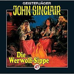 Die Werwolf-Sippe (John Sinclair 47)