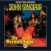 Die Werwolf-Sippe (John Sinclair 47) | Jason Dark