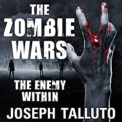 The Zombie Wars: The Enemy Within