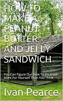 how to make peanut butter sandwich more interesting