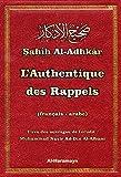Rappel authentique Sahîh Al-Adhkâr (bilingue arabe-français) (Le)