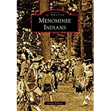 Menominee Indians (Images of America)