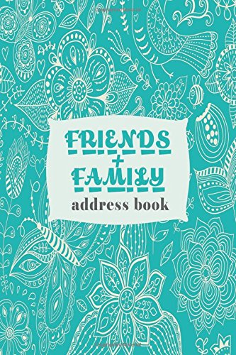 Friends + Family Address Book: Mini Birthdays & Address Book for Contacts, With Addresses, Phone Numbers, Email, Alphabetical A- Z Organizer Pocket ... Paperback (Mini Address Books) (Volume 55)