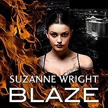 Blaze   Livre audio Auteur(s) : Suzanne Wright Narrateur(s) : Cat Doucette