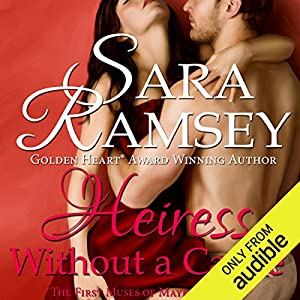 Heiress Without a Cause Audiobook by Sara Ramsey Narrated by Emma Powell