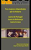Tres mujeres vilipendiadas por la Historia