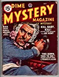 img - for Dime Mystery Magazine (Jul. 1947) book / textbook / text book
