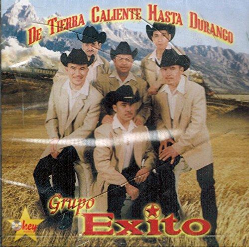 Grupo Exito (De Tierra Calente Hasta Durango)