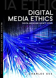 Digital Media Ethics (DMS - Digital Media and Society)