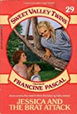 Jessica and the Brat Attack, Francine Pascal and Jamie Suzanne, 0553156950