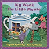 Big Week for Little Mouse, Eugenie Fernandes, 155337665X