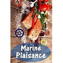 Marine Plaisance: 200 recettes délicieuses avec du saumon et fruits de mer (Poisson et Fruits de Mer Cuisine) (French Edition)
