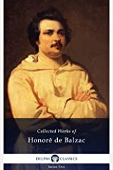 Collected Works of Honore de Balzac with the Complete Human Comedy (Delphi Classics) Kindle Edition