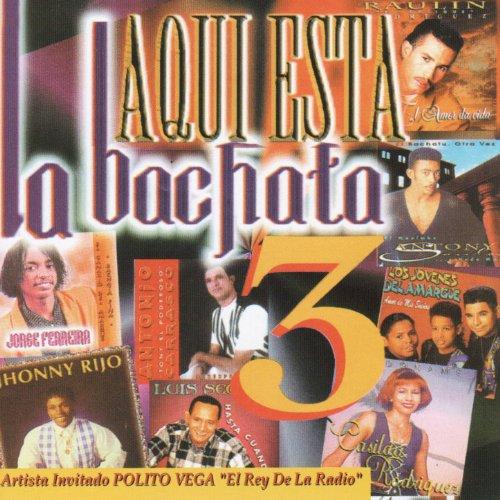 ... Aqui Esta La Bachata Vol. 3