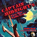 Captain Midnight's Post-War Radio Years | Leonard Zane