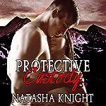 Protective Custody | Natasha Knight