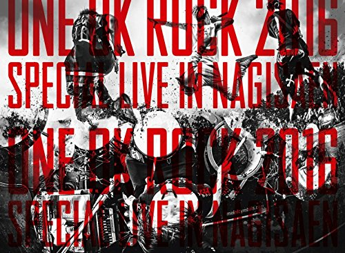 ONE OK ROCK / LIVE Blu-ray「ONE OK ROCK 2016 SPECIAL LIVE IN NAGISAEN」