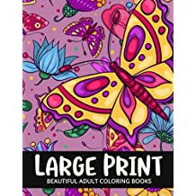 Beautiful Adult Coloring Books Large Print: Flower and Animals Design