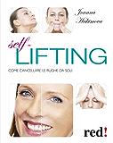 Self lifting: Come cancellare le rughe da soli (Bella e in forma)