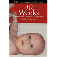 40 Weeks: Devotional Guide to Pregnancy