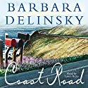 Coast Road Audiobook by Barbara Delinsky Narrated by Laura Hicks